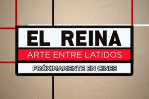 Documental El reina Arte entre latidos
