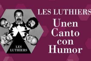 Vamos al teatro. Les Luthiers Unen canto con humor