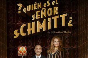 Vamos al teatro. Quien es el señor Schmitt