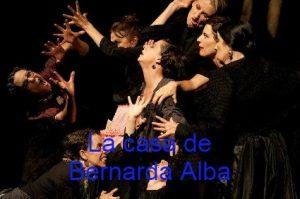 Vamos al teatro.La casa de Bernarda Alba
