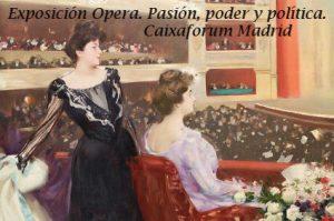 Visita guiada exposición Opera. pasión, poder y política